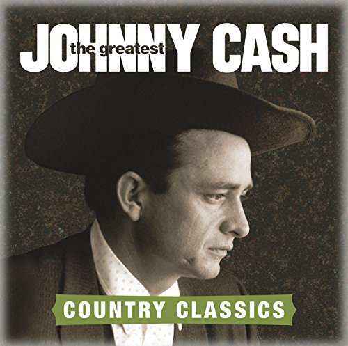 Johnny Cash Greatest Country Classics