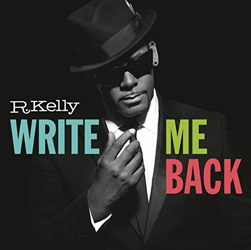 R. Kelly Write Me Back Deluxe Ed.
