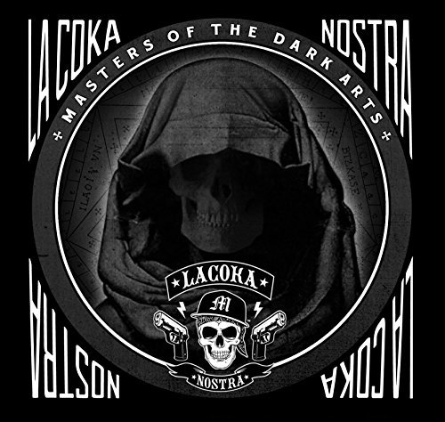 La Coka Nostra Masters Of The Dark Arts