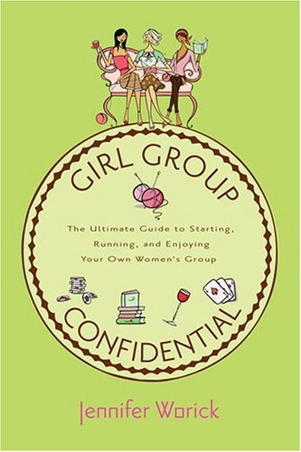 Jennifer Worick Girl Group Confidential The Ultimate Guide To Sta