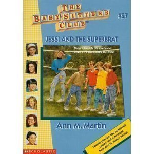 Ann M. Martin Jessi & The Superbrat (baby Sitters Club Collec