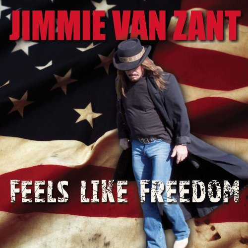Jimmie Van Zant Feels Like Freedom