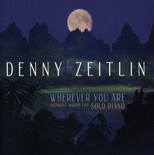 Denny Zeitlin Wherever You Are