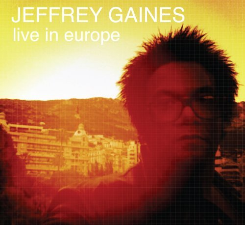 Jeffrey Gaines Live In Europe Digipak