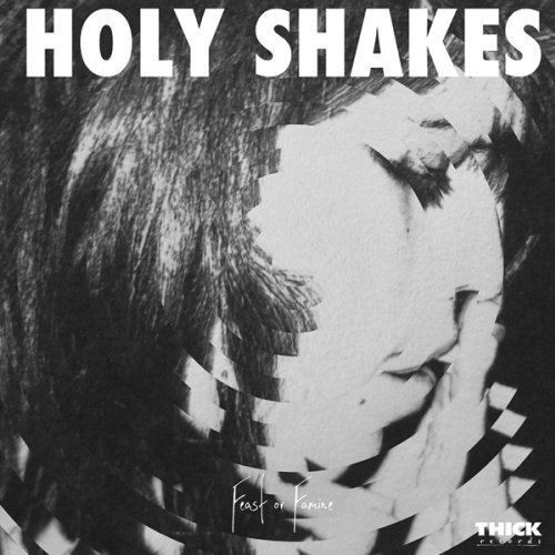 Holy Shakes Feast Or Famine