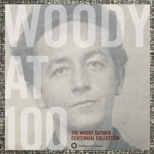 Woody Guthrie Woody At 100 The Woody Guthri 3 CD Incl. Book