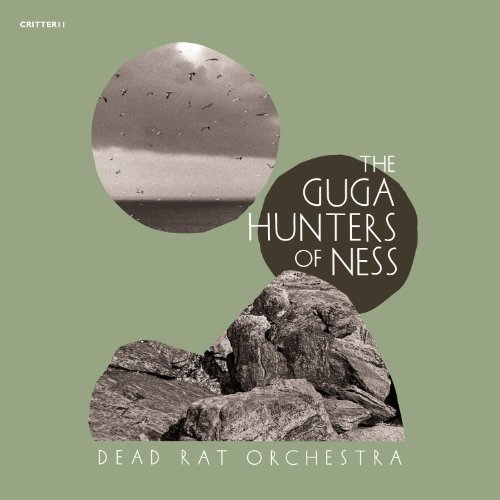Dead Rat Orchestra Guga Hunters Of Ness