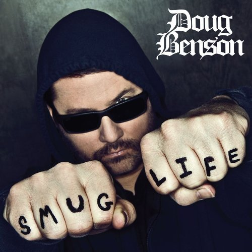 Doug Benson Smug Life Explicit Version