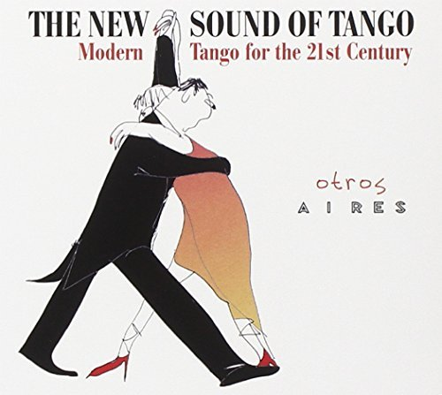 Otros Aires New Sound Of Tango