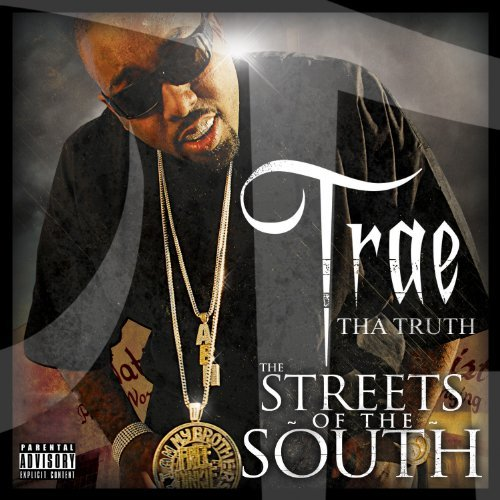 Trae Streets Of The South Explicit Version