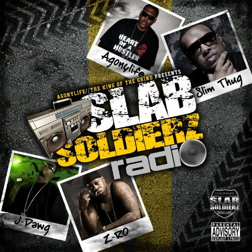 Z Ro & Agonylife Slab Soldierz Radio Explicit Version