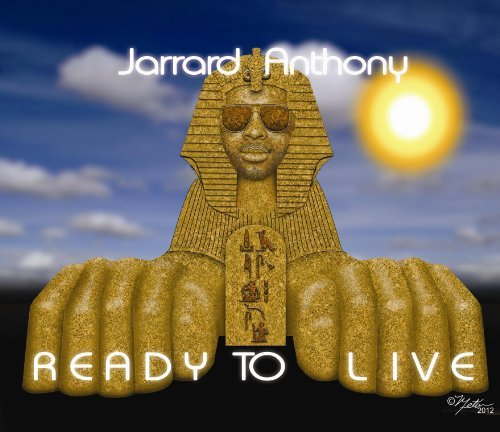 Jarrard Anthony Ready To Live