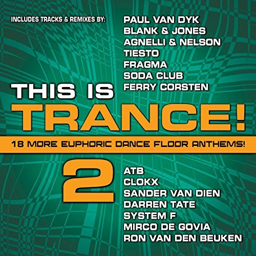 This Is Trance! Vol. 2 This Is Trance! This Is Trance!