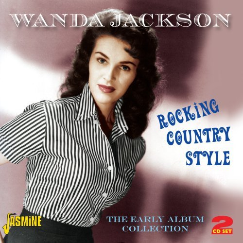 Wanda Jackson Rocking Country Style Early A Import Gbr 2 CD
