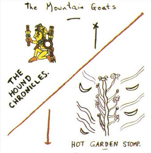 Mountain Goats Hound Chronicles Hot Garden St 2 CD
