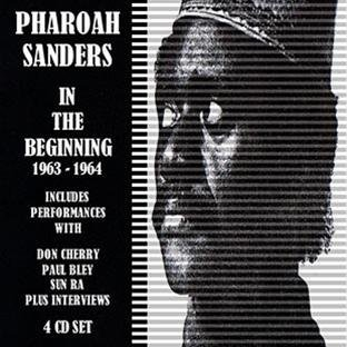 Pharoah Sanders In The Beginning 1963 65 4 CD
