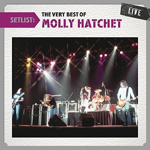 Molly Hatchet Setlist The Very Best Of Moll