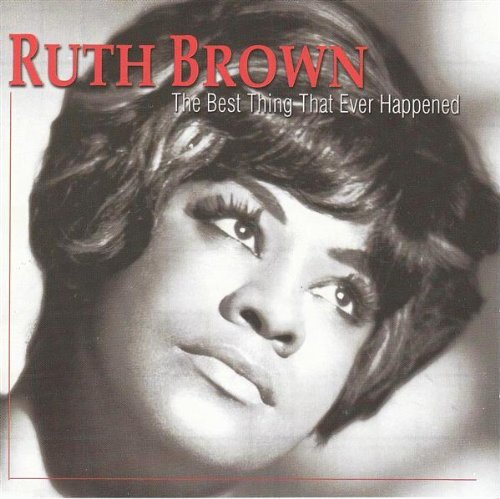 Ruth Brown Best Thing That Ever Happened