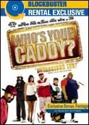 Who's Your Caddy? Patton Shepherd Cox Crews Blockbuster Exclusive