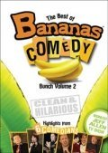 Best Of Bananas Comedy Bunch Vol. 2