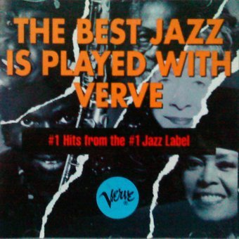 Best Jazz Is Played With Verve Best Jazz Is Played With Verve