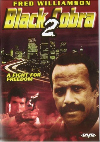 Black Cobra 2 (1990) Williamson Hammond Hoagland