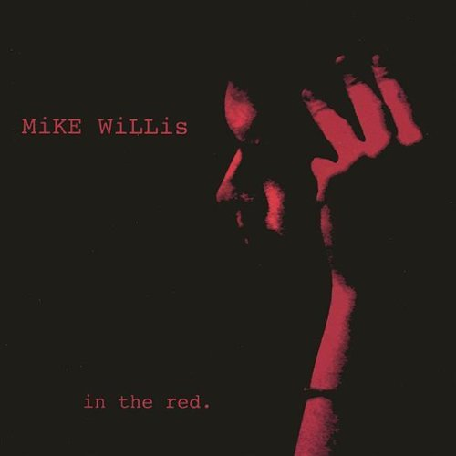Mike Willis In The Red