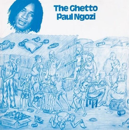 Paul Ngozi Ghetto