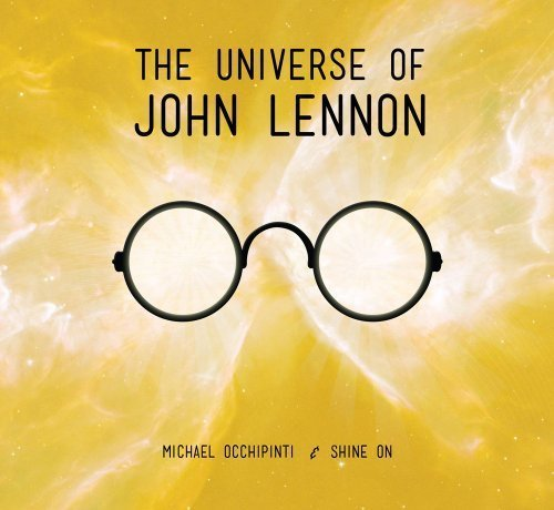 Michael & Shine On Occhipinti Universe Of John Lennon