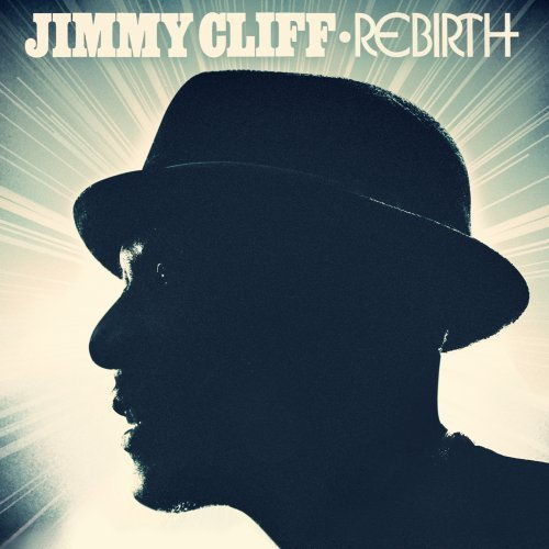 Jimmy Cliff Rebirth