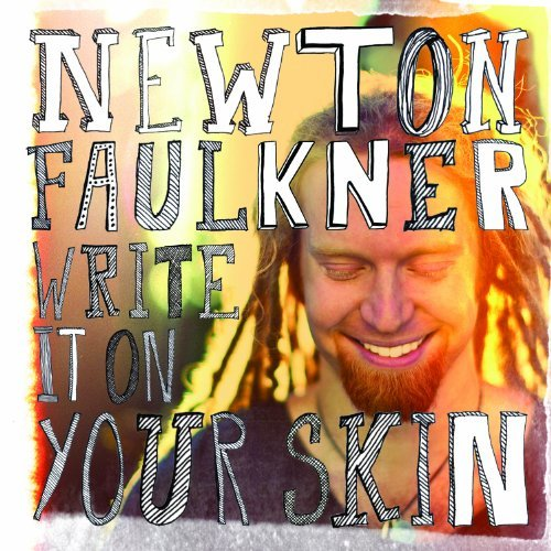 Newton Faulkner Write It On Your Skin Import Eu Incl. DVD