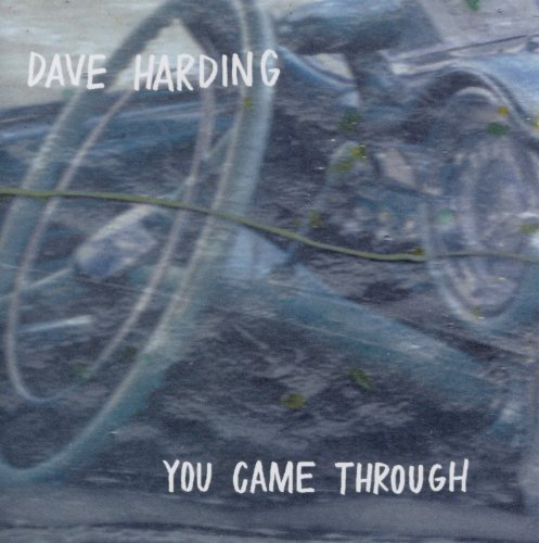 Dave Harding You Came Through
