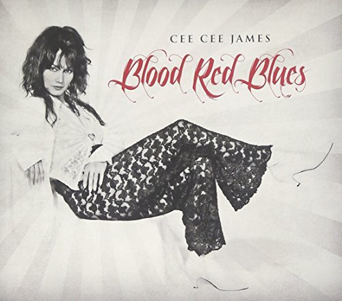 Cee Cee James Blood Red Blues