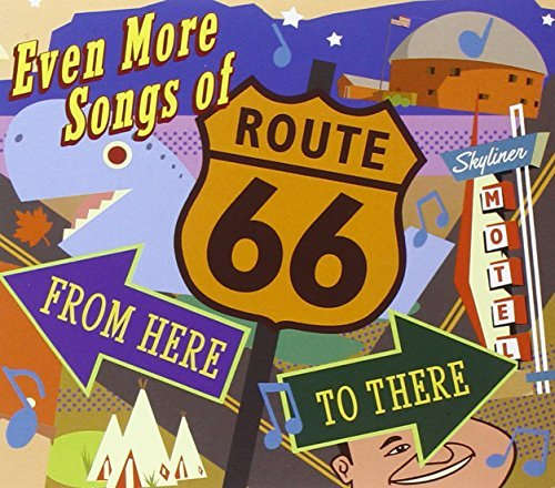 Even More Songs Of Route 66 F Even More Songs Of Route 66 F