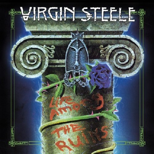 Virgin Steele Life Among The Ruins (re Relea 2 CD