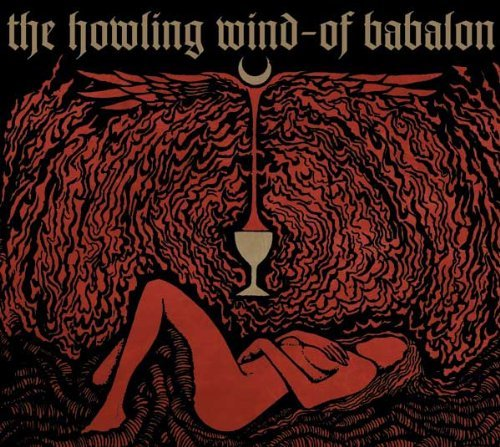 Howling Wind Of Babalon