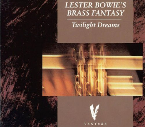 Bowie Lester Brass Fantasy Twighlight Dreams