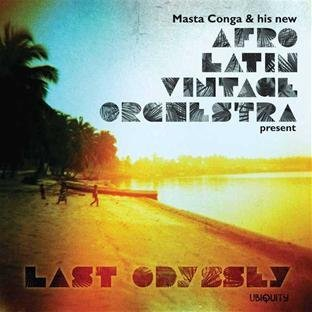 Afro Latin Vintage Orchestra Last Odyssey