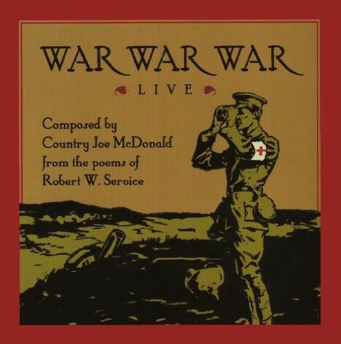 Country Joe Mcdonald War War War Live