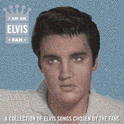 Elvis Presley I Am An Elvis Fan