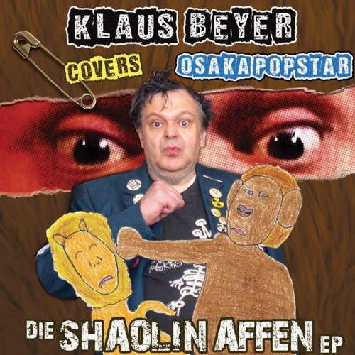 Klaus Beyer Covers Osaka Popst Die Shaolin Affen Ep 7 Inch Single