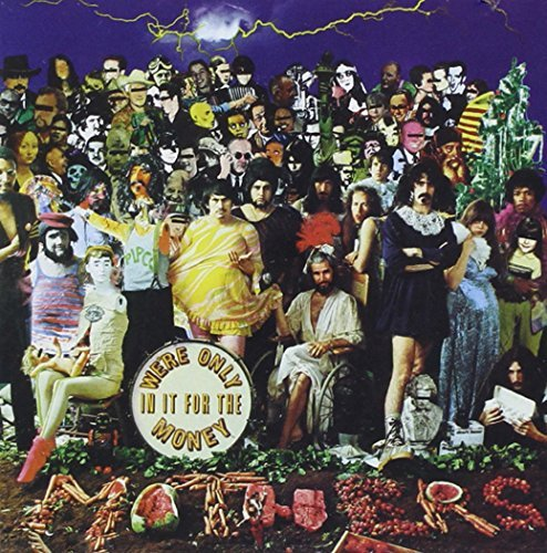 Frank Zappa We're Only In It For The Money