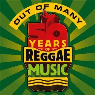 Out Of Many 50 Years Of Jamaica Out Of Many 50 Years Of Jamaica 3 CD
