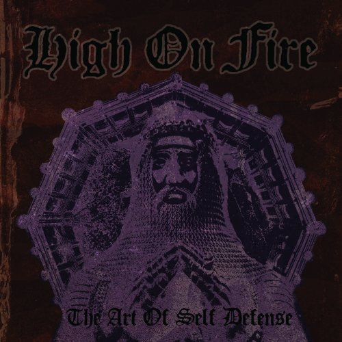 High On Fire Art Of Self Defense