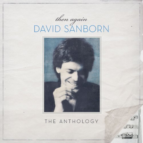 David Sanborn Then Again The Anthology (2cd