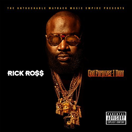 Rick Ross God Forgives I Don't Explicit Version