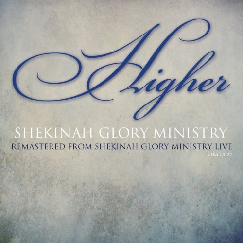 Shekinah Glory Ministry Higher