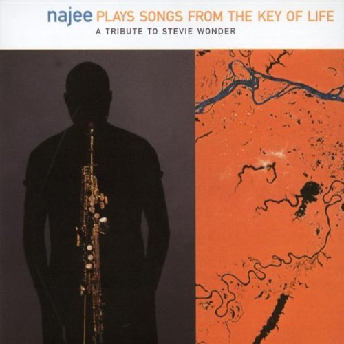 Najee Plays Songs From The Key Of Life A Tribute To Stev