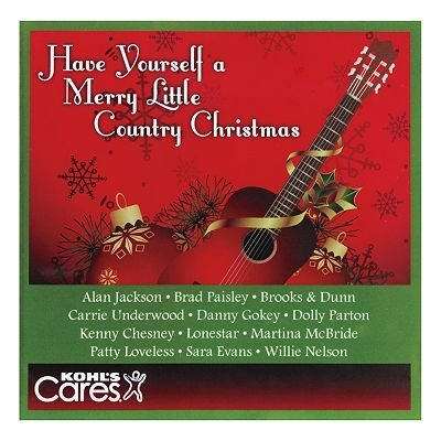 Have Yourself A Merry Little Country Christmas Have Yourself A Merry Little Country Christmas