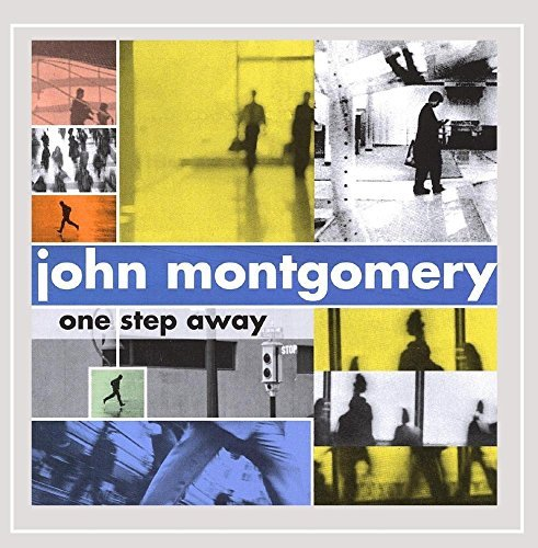 John Montgomery One Step Away